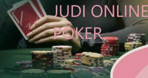 Berita Baru Judi Poker Online Dan sangat Berkesan