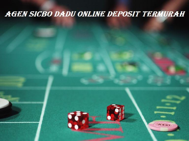 Agen Sicbo Dadu Online Deposit Termurah